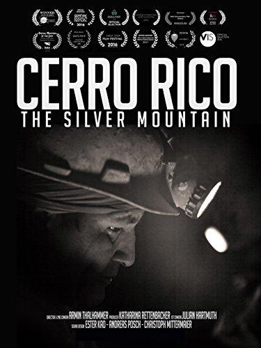 Cerro Rico - The Silver Mountain [OV]