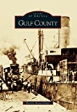 Gulf County (FL) (Images of America)
