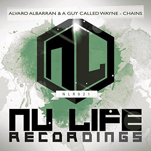 Alvaro Albarran & A Guy Called Wayne