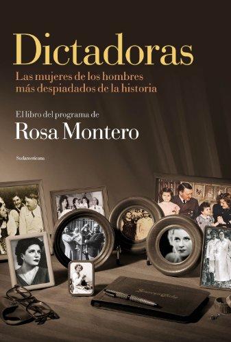 Dictadoras: Las mujeres de los hombres más despiadados de la historia (Spanish Edition)