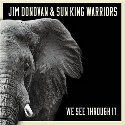 Jim Donovan & Sun King Warriors