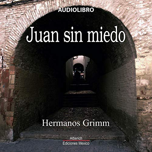 Juan sin miedo [Fearless John] audiobook cover art