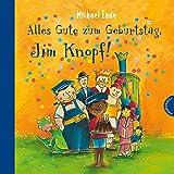 Jim Knopf: Alles Gute zum Geburtstag, Jim Knopf! - Michael Ende