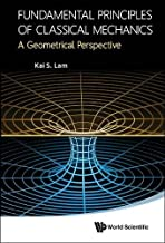 Fundamental Principles Of Classical Mechanics: A Geometrical Perspective
