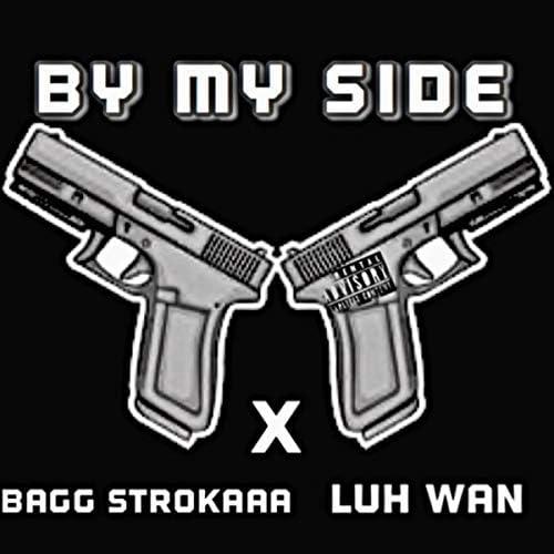 Bagg Strokaaa feat. Luh Wan