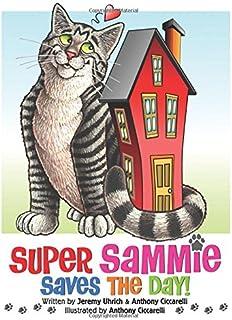 Super Sammie Saves the Day!