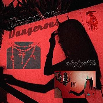 Dangerous (feat. Whyfye)
