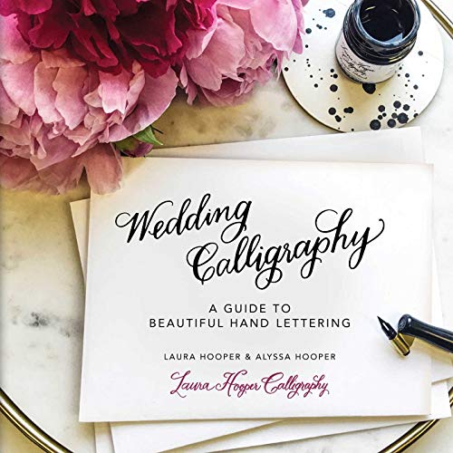 Wedding Calligraphy: A Guide to Beautiful Hand Lettering (English Edition)