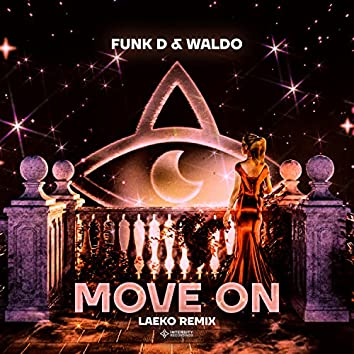 Move On (Laeko Remix)