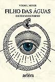 Filho das Águas: O Eterno Retorno (Portuguese Edition)