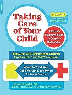 Cuidando a su hijo, Novena edición: Guía ilustrada de los padres para completar la atención médica