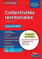 Collectivités territoriales - Cours et QCM - Catégories B et C - L'essentiel en 50 fiches - Concours 2018-2019 - À jour de la réforme de Pierre-Brice Lebrun