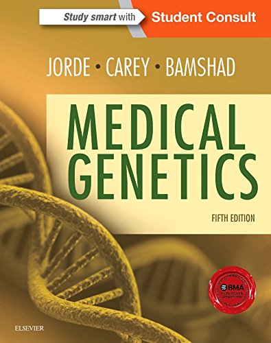 Compare Textbook Prices for Medical Genetics 5 Edition ISBN 9780323188357 by Jorde PhD, Lynn B.,Carey MD  MPH, John C.,Bamshad MD, Michael J.