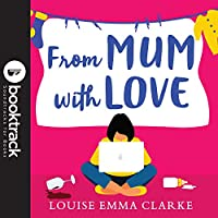 From Mum With Love: Booktrack Edition