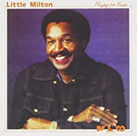 Playing for Keeps by Little Milton (1997-07-25)