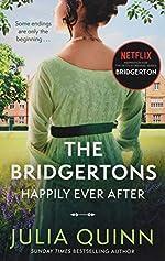 The Bridgertons - Happily Ever After de Julia Quinn