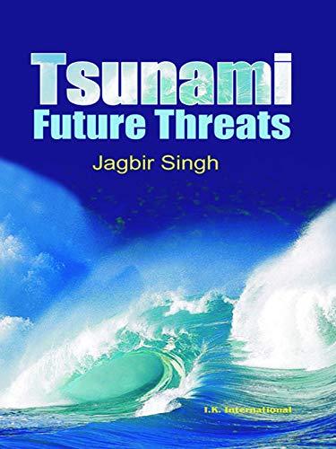 Tsunami: Threats and Management (English Edition)