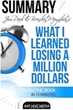 Jim Paul and Brendan Moynihan's What I Learned Losing a Million Dollars Summary by Ant Hive Media (2016-04-24)