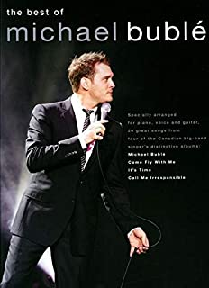 The Best of Michael Bublé: Specially Arranged for Piano, Voice Guitar - 20 Songs from 4 Albums
