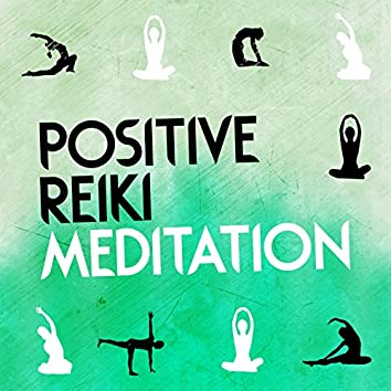 Positive Reiki Meditation