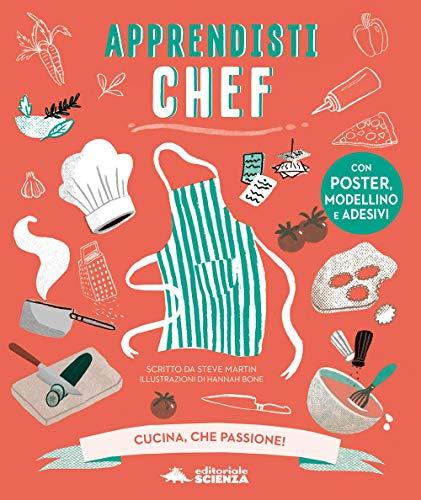 Apprendisti chef. Cucina, che passione! Con gadget