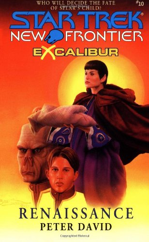 Excalibur Book Two: Renaissance (Star Trek: New Frontier - Excalibur 2, Band 10)