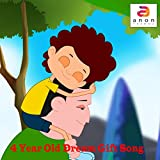 4 Year Old Dream Gift Song - Single