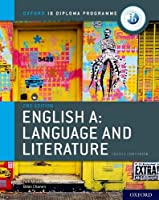 English A: Language and Literature Course Companion (Oxford IB Diploma Programme)