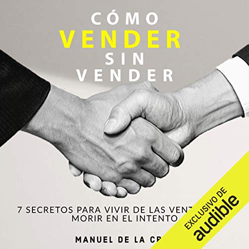 Como vender sin vender [How to Sell Without Selling]  By  cover art