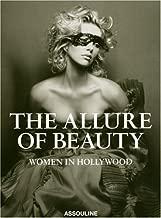 Allure of Beauty: Women in Hollywood