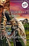 Die Spur des Highlanders - Highland Roses: Erster Roman