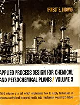 Applied Process Design for Chemical and Petrochemical Plants. Volume III