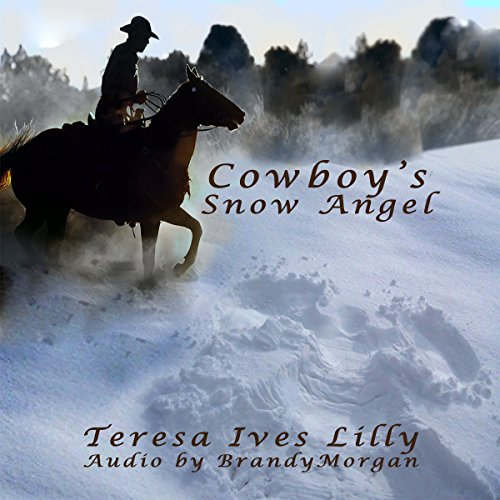 Cowboy's Snow Angel                   By:                                                                                                                                 Teresa Ives Lilly                               Narrated by:                                                                                                                                 Brandy Morgan                      Length: 1 hr and 47 mins     1 rating     Overall 3.0