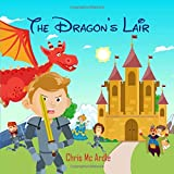 The Dragon's Lair (Christopher's Imagination Series)