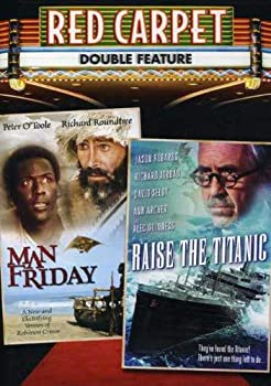 Red Carpet Double Feature  Man Friday / Raise the Titanic