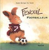 FENOUIL FOOTBALLEUR (GRANDS ALBUMS)