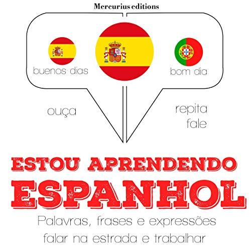Estou aprendendo espanhol audiobook cover art