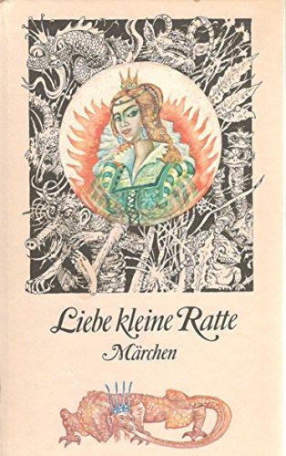 Liebe kleine Ratte. Märchen.-Illustrationen von Harry Jürgens.,