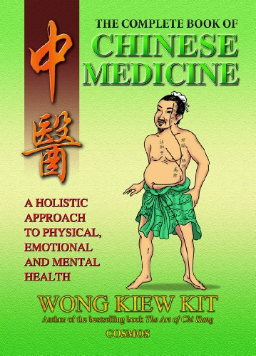 Compare Textbook Prices for The Complete Book of Chinese Medicine: A holistic Approach to Physical, Emotional and Mental Health  ISBN 9789834087906 by Wong Kiew Kit