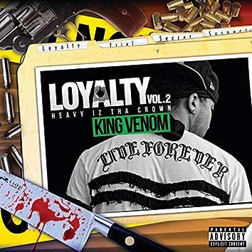 Loyalty Vol.2: Heavy Iz Tha Crown