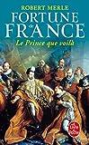 Fortune de France, tome 4 - Le Prince que voilà