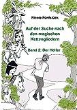 Auf der Suche nach den magischen Kettengliedern: Band 2: Der Helfer...
