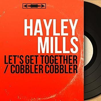 Let's Get Together / Cobbler Cobbler (Mono Version)