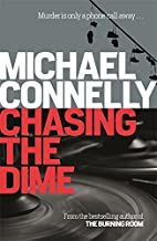 By Michael Connelly - Chasing the Dime (2009-06-26) [Paperback]