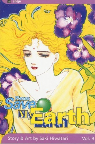 Please Save My Earth, Vol. 9 by Hiwatari, Saki (2005) Paperback