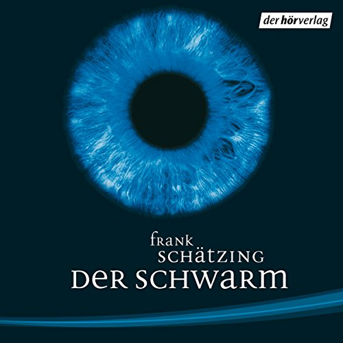 Der Schwarm audiobook cover art