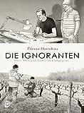 Die Ignoranten: Wenn Wein und Comic sich begegnen - Étienne Davodeau