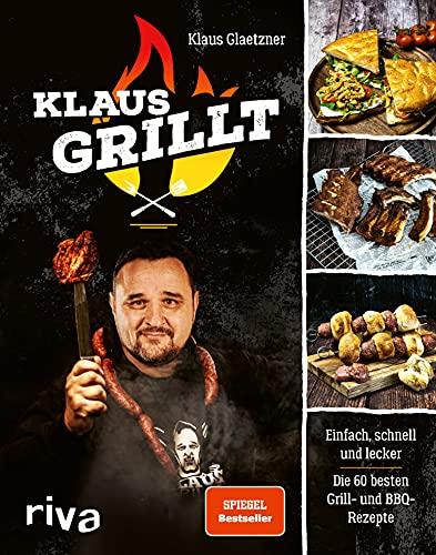Klaus grillt: Einfach, schnell und...