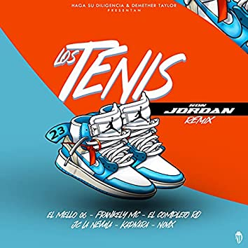 Los Tenis Son Jordan (Remix)
