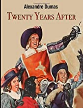 Twenty Years After: (Annotated Edition)